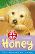 Honey: The Unwanted Puppy (Animal Rescue)