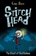 Stitch Head 03. The Ghost of Grotteskew