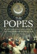 The Popes: 50 Extraordinary Occupants of the Throne of St Peter