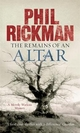 The Remains of An Altar - Phil Rickman; Julie Maisey