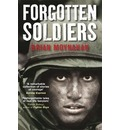 Forgotten Soldiers - Brian Moynahan