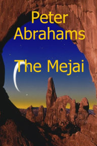 The Mejai - Peter Abrahams