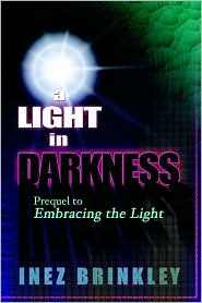 A Light in Darkness