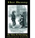 Her Benny by Silas K Hocking - K.  Silas Hocking