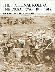National Roll Of The Great War Section Vi - Birmingham - N/A