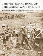 National Roll of the Great War Section XIII - London: South East London