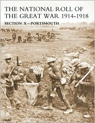 National Roll Of The Great War Section X - Portsmouth - N/A