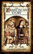 The Franciscan Story