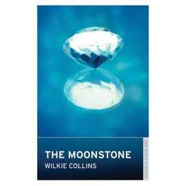 The Moonstone - Collins Wilkie