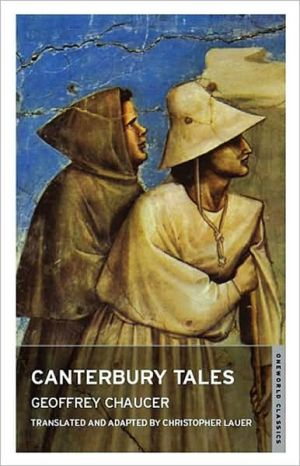 Canterbury Tales - Geoffrey Chaucer, Christopher Lauer (Translator)
