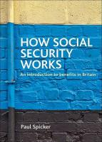 How Social Security Works: An Introduction to Benefits in Britain