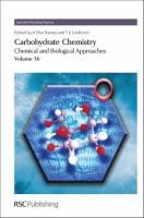 Carbohydrate Chemistry: Chemical and Biological Approaches, Volume 36
