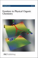 Frontiers in Physical Organic Chemistry: Faraday Discussions No 145