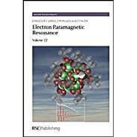 Electron Paramagnetic Resonance: Volume 22 - Collectif