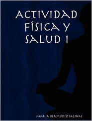 Actividad F Sica Y Salud I - Mar A Berm Dez Salinas, Maria Bermudez Salinas