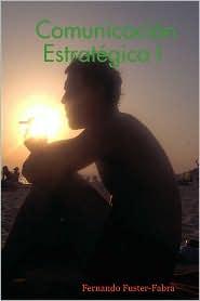 Comunicación Estratégica I - Fernando Fuster-Fabra
