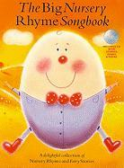 The Big Nursery Rhyme Songbook Book and CD (Book & CD)