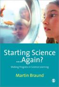 Starting Science... Again?: Making Progress in Science Learning