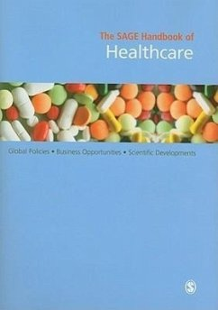 The Sage Handbook of Healthcare: Global Policies - Business Opportunities - Scientific Developments - Decision Resources Inc (ed.)