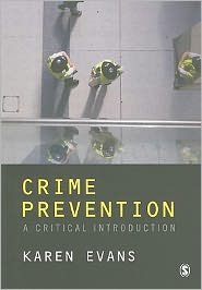 Crime Prevention: A Critical Introduction - Karen Evans