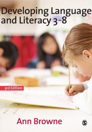 Developing Language and Literacy 3-8
