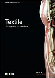 Textile, Volume 7, Issue 3: The Journal of Cloth & Culture
