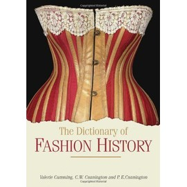 The Dictionary of Fashion History - Collectif