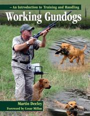 Working Gundogs - Martin Deeley (author), Cesar Millan (foreword)