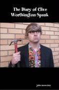 The Diary of Clive Worthington-Spank