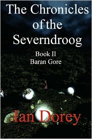 The Chronicles of the Severndroog Book II - Baran Gore - Ian Dorey