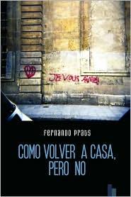Como volver a casa, pero No - Fernando Prats