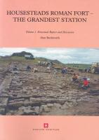 Housesteads Roman Fort - The Grandest Station: Excavation and Survey, 1954-95