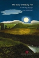 The Story of Silbury Hill - Jim Leary; David Field