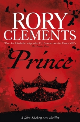 John Shakespeare: Prince - A deadly secret threatens Elizabeth's throne