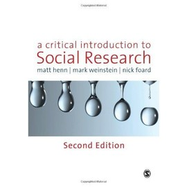 A Critical Introduction to Social Research - Matt Henn