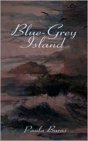 Blue-Grey Island - Paula Burns