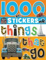 1000 Stickers Things That Go