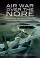 Air War Over the Nore - Jon Sutherland; Diane Canwell