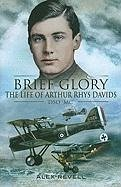 Brief Glory - Revell, Alex