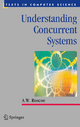 Understanding Concurrent Systems - A.W. Roscoe