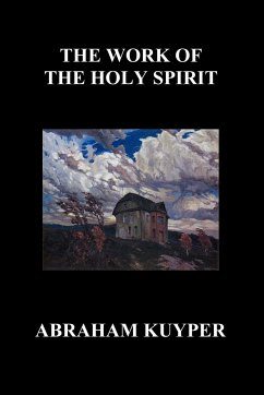 The Work of the Holy Spirit (Paperback) - Kuyper, Abraham Jr.