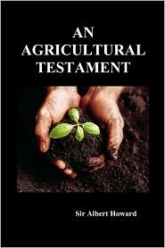 An Agricultural Testament - Albert Howard