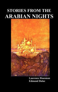 Stories From The Arabian Nights - Laurence Housman