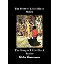 The Story of Little Black Mingo and The Story of Little Black Sambo - Helen Bannerman