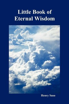 Little Book of Eternal Wisdom - Suso, Henry