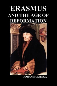 Erasmus and the Age of Reformation (Paperback) - Huizinga, Johan