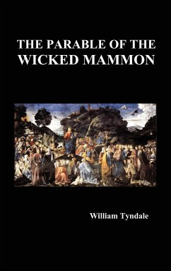 The Parable of the Wicked Mammon (Hardback) - Tyndale, William
