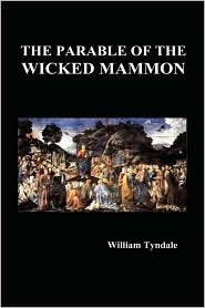 The Parable of the Wicked Mammon (Hardback) - William Tyndale