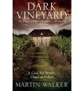 Dark Vineyard - Martin Walker
