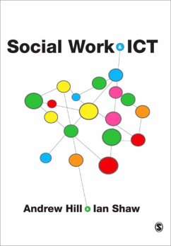 Social Work and ICT - Hill, Andrew Shaw, Ian